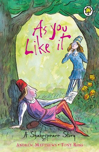 A Shakespeare Story: As You Like It - A Shakespeare Story (Paperback)