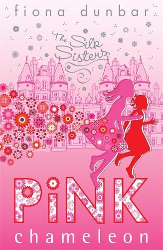 The Silk Sisters: Pink Chameleon: Book 1 - The Silk Sisters (Paperback)