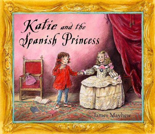 Katie: Katie and the Spanish Princess - Katie (Paperback)