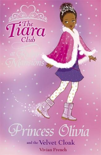 The Tiara Club: Princess Olivia and the Velvet Cloak - The Tiara Club (Paperback)