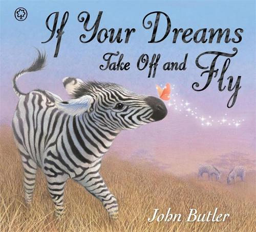 If Your Dreams Take Off and Fly (Paperback)
