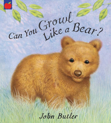 Can You Growl Like a Bear (Paperback)