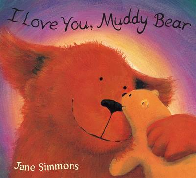 I Love You, Muddy Bear (Paperback)