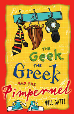 The Geek, the Greek and the Pimpernel (Paperback)