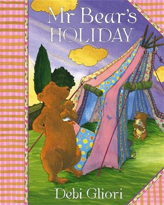Mr Bear: Mr Bear's Holiday - Mr Bear (Paperback)
