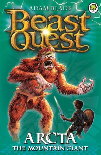 Beast Quest: Arcta the Mountain Giant: Series 1 Book 3 - Beast Quest (Paperback)