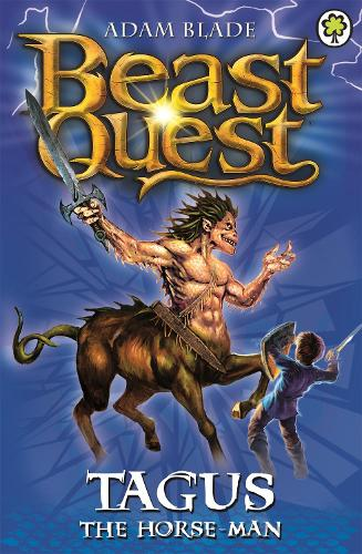 Beast Quest: Tagus the Horse-Man: Series 1 Book 4 - Beast Quest (Paperback)