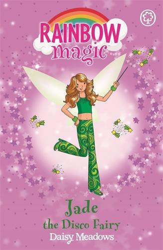Rainbow Magic: Jade The Disco Fairy: The Dance Fairies Book 2 - Rainbow Magic (Paperback)