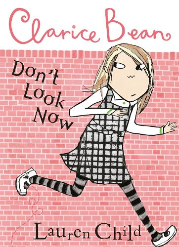 Clarice Bean, Don't Look Now - Clarice Bean (Paperback)