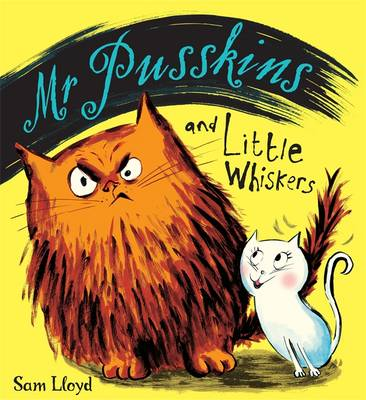 Mr. Pusskins and Little Whiskers - Mr Pusskins 5 (Paperback)