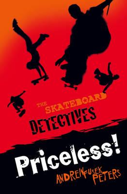 Priceless! - The Skateboard Detectives No. 2 (Paperback)