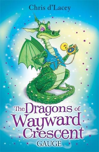 The Dragons Of Wayward Crescent: Gauge - The Dragons Of Wayward Crescent (Paperback)