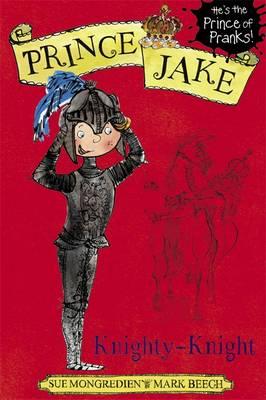 Prince Jake: Knighty-Knight - Prince Jake 2 (Paperback)