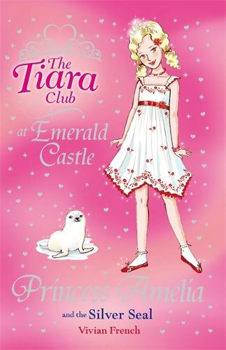 The Tiara Club: Princess Amelia and the Silver Seal: Book 25 - The Tiara Club (Paperback)