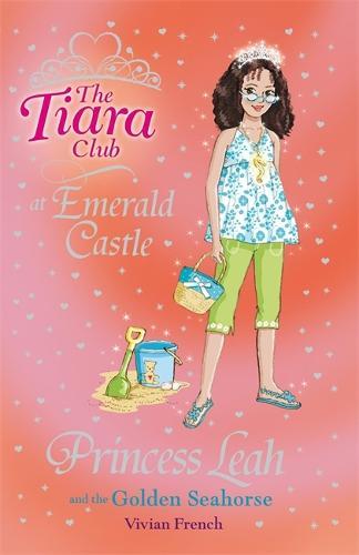 The Tiara Club: Princess Leah and the Golden Seahorse: Book 26 - The Tiara Club (Paperback)