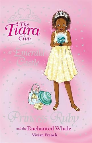 The Tiara Club: Princess Ruby and the Enchanted Whale: Book 27 - The Tiara Club (Paperback)