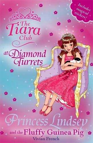 The Tiara Club: Princess Lindsey and the Fluffy Guinea Pig: Book 34 - The Tiara Club (Paperback)