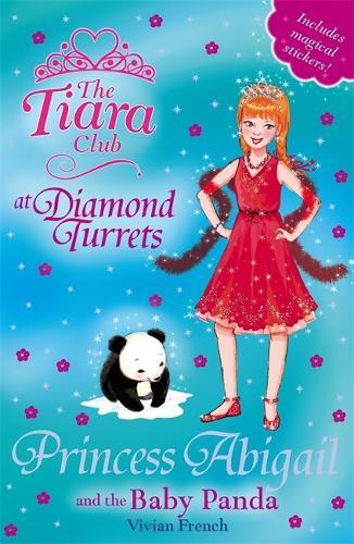 The Tiara Club: Princess Abigail and the Baby Panda: Book 35 - The Tiara Club (Paperback)