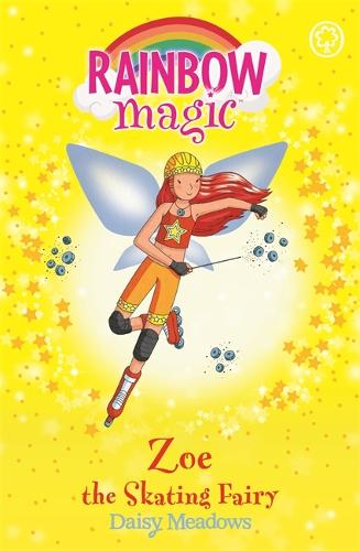 Rainbow Magic: Zoe the Skating Fairy: The Sporty Fairies Book 3 - Rainbow Magic (Paperback)