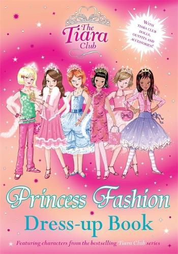 The Tiara Club: Princess Fashion Dress-Up Book - The Tiara Club (Paperback)