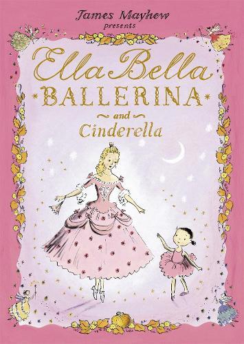 Ella Bella Ballerina and Cinderella - Ella Bella Ballerina (Paperback)