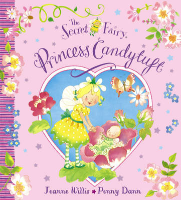 Princess Candytuft - The Secret Fairy No. 23 (Paperback)