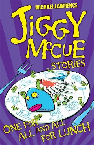 Jiggy McCue: One for All and All for Lunch! - Jiggy McCue (Paperback)