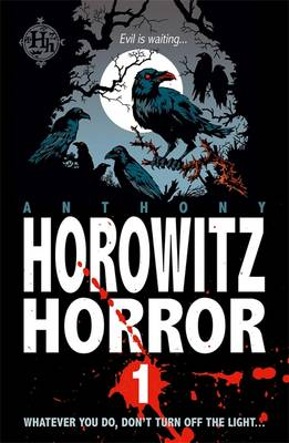 Nine Nasty Stories to Chill You to the Bone - Horowitz Horror No. 1 (Paperback)