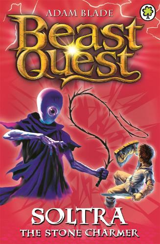 Beast Quest: Soltra the Stone Charmer: Series 2 Book 3 - Beast Quest (Paperback)