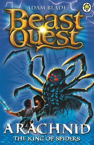 Arachnid the King of Spiders: Series 2 Book 5 - Beast Quest (Paperback)