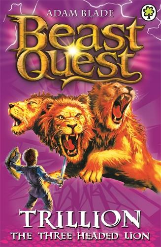 Trillion the Three-Headed Lion: Series 2 Book 6 - Beast Quest (Paperback)