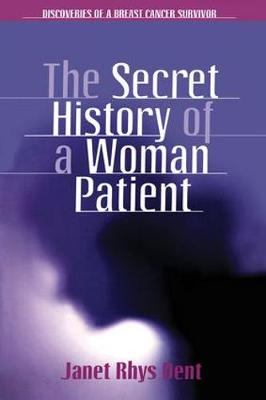 The Secret History of a Woman Patient (Paperback)