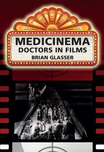 Medicinema: Doctors in Films (Paperback)
