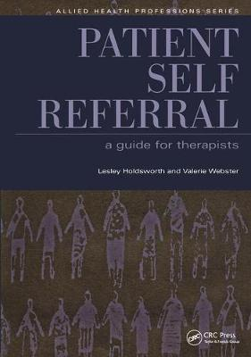 Patient Self Referral: A Guide for Therapists (Paperback)