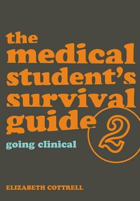 The Medical Student's Survival Guide: Bk. 2 (Paperback)