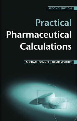 Practical Pharmaceutical Calculations, Second Edition (Paperback)