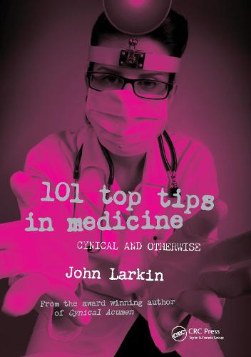 101 Top Tips in Medicine: Cynical and Otherwise (Paperback)