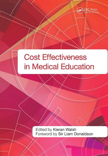 Cost Effectiveness in Medical Education (Paperback)