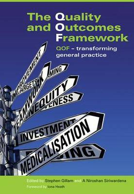 The Quality and Outcomes Framework: QOF - Transforming General Practice (Paperback)