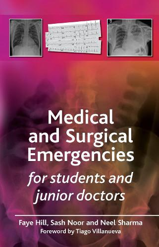 Medical and Surgical Emergencies for Students and Junior Doctors (Paperback)