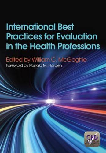 International Best Practices for Evaluation in the Health Professions (Paperback)