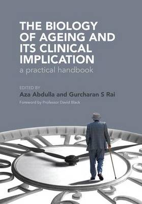 The Biology of Ageing: A Practical Handbook (Paperback)