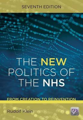 The New Politics of the NHS, Seventh Edition (Paperback)