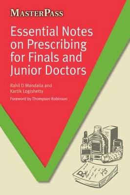 Essential Notes on Prescribing for Finals and Junior Doctors - MasterPass (Paperback)