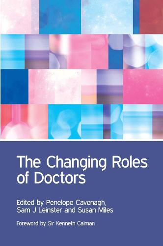 The Changing Roles of Doctors (Paperback)