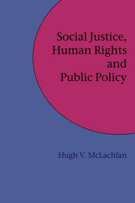 Social Justice, Human Rights and Public Policy (Hardback)
