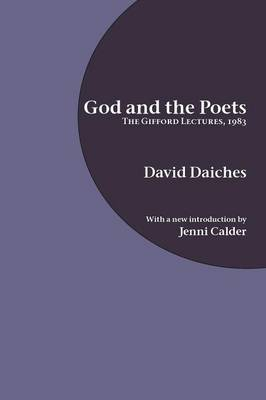 God and the Poets: The Gifford Lectures, 1983 (Paperback)