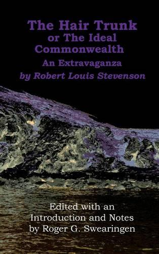 The Hair Trunk or the Ideal Commonwealth: An Extravaganza (Hardback)