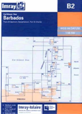 Imray Iolaire Chart B2 2007: Barbados - Imray Iolaire Chart B2 (Sheet map, folded)