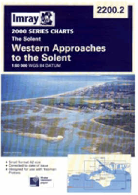 Western Approaches to the Solent 2007 - Imray 2000 S. 2200.2 (Sheet map, folded)
